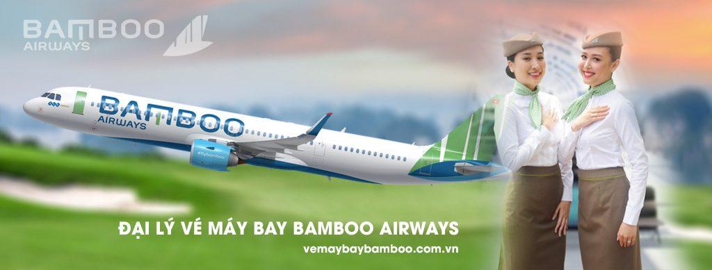 đại lý bán vé máy bay Bamboo Airways