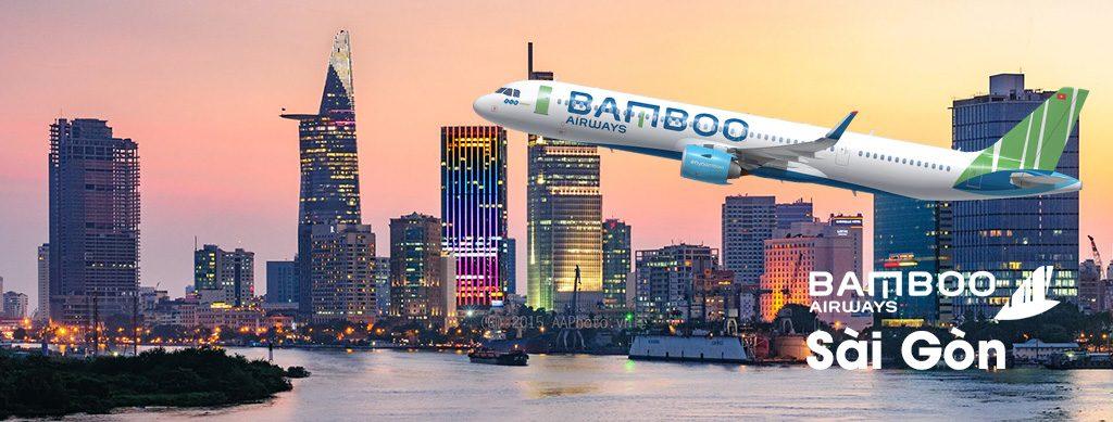 Vé Bamboo Airways đi Sài Gòn