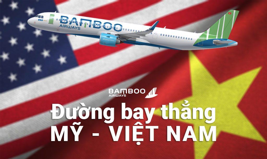 Bamboo Airways mở đường bay thẳng Việt Nam - Mỹ